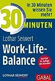 30 Minuten Work-Life-Balance